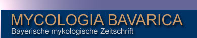 Startseite - Mycologia Bavarica - Bavarian Journal of Mycology